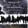Licht über Schatten: ein musikalisches Denkmal