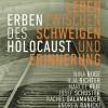 """""""Erben des Holocaust – Leben zwischen Schweigen und Erinnerung"""""""